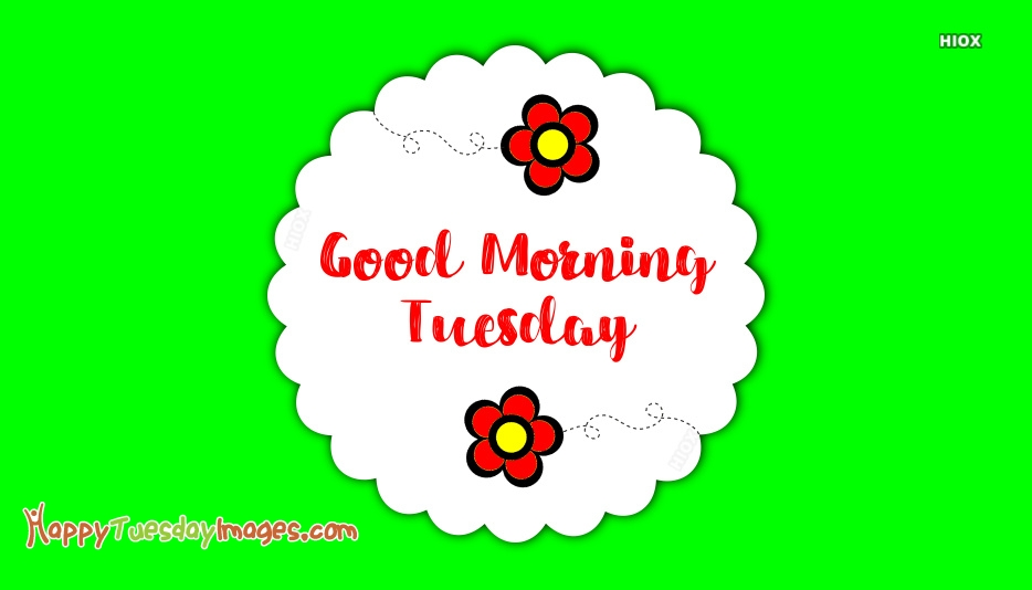 Happy Tuesday Images Online