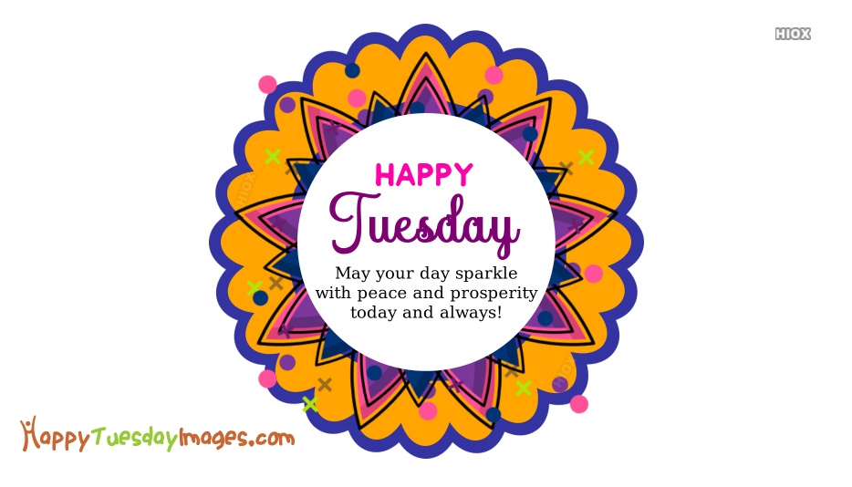 Happy Tuesday Images for Sms