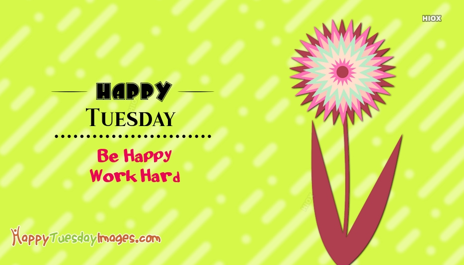Happy Tuesday Images for Quotes
