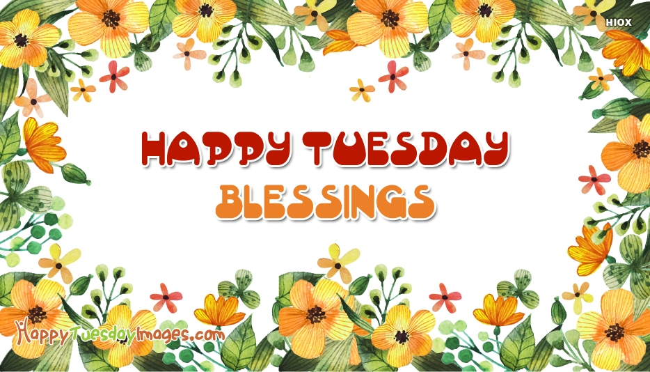 Happy Tuesday Blessing Images