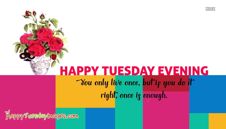 Happy Tuesday Images for Evening