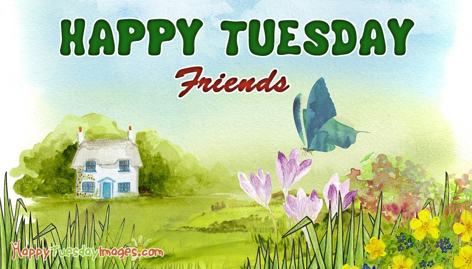 Happy Tuesday Wishes Images For Friends