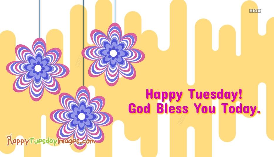 Happy Tuesday Religious