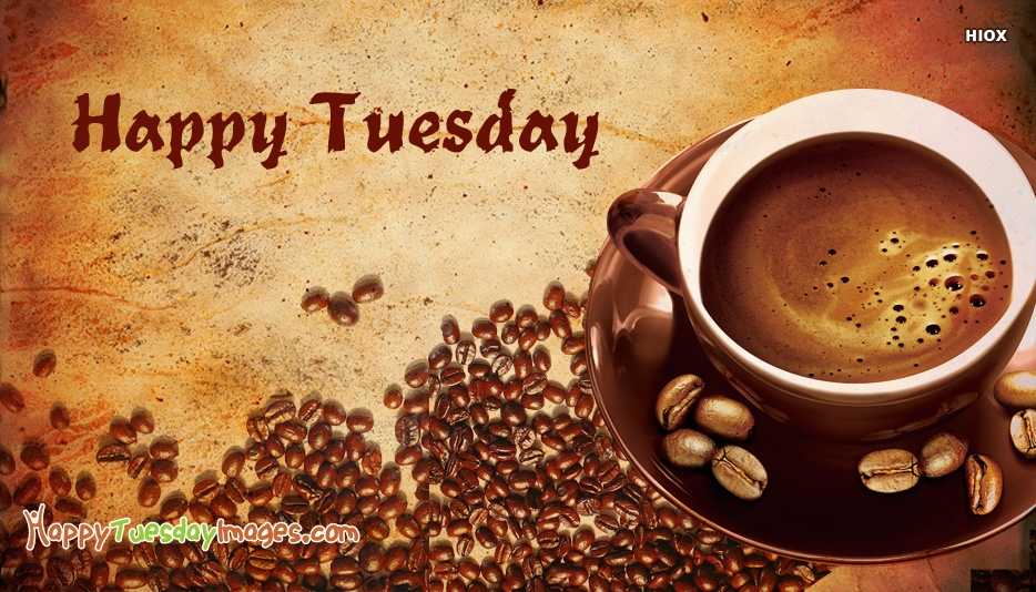 Happy Tuesday With Coffee Cup