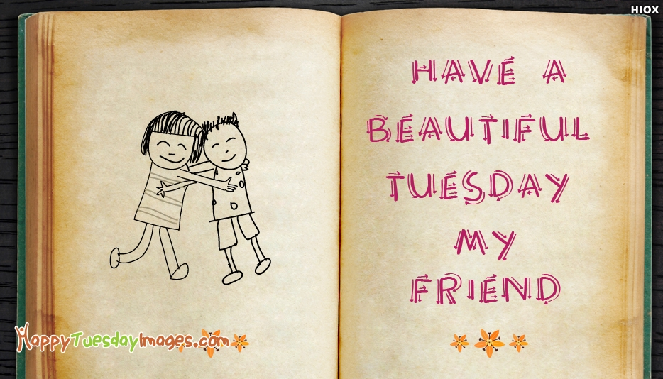 Happy Tuesday Wishes Images For A Best Friend