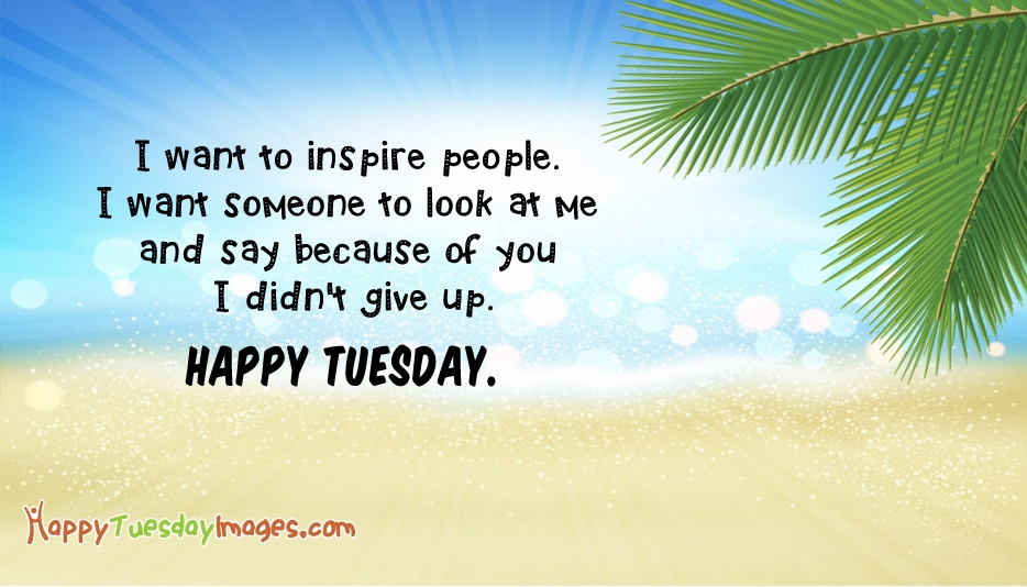 Happy Tuesday Images for Inspirational