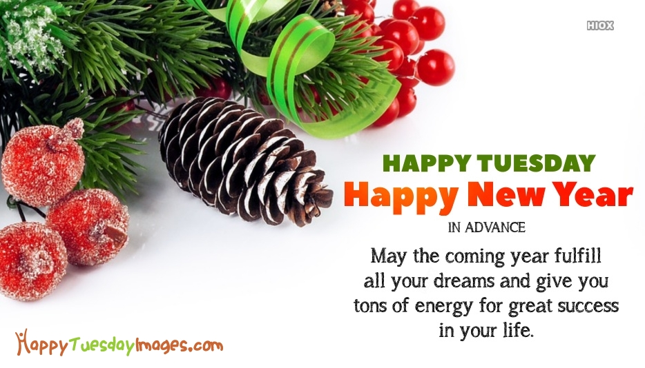May The Coming Year Fulfill all Your Dreams and Give You tons Of Energy For