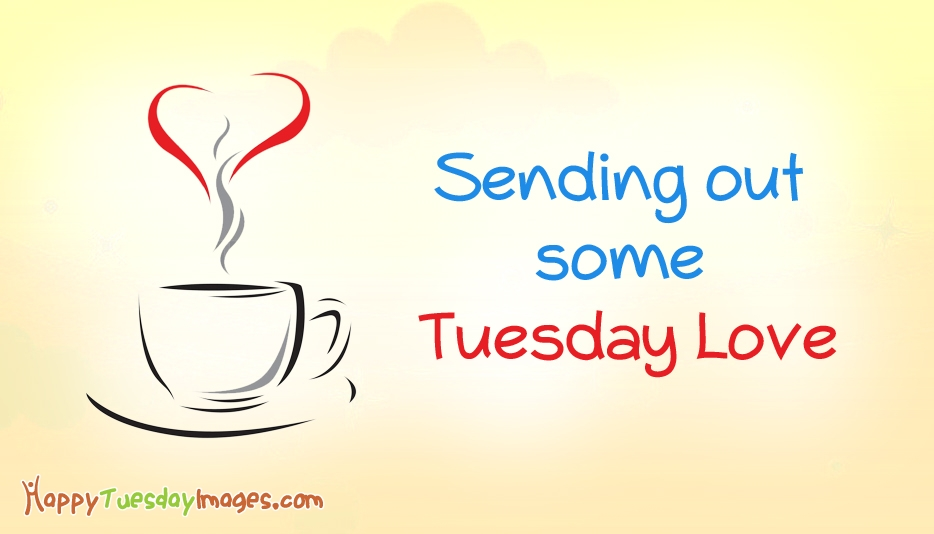 Sending Out Some Tuesday Love @ HappyTuesdayImages.com