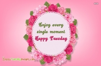 Good Morning. Wishing You A Terrific Tuesday