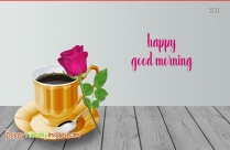Happy Good Morning Tea