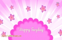 happy tuesday morning wishes