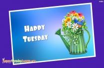 Happy Tuesday Blue