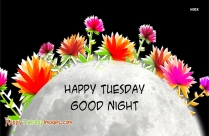 Happy Tuesday Good Night Messages