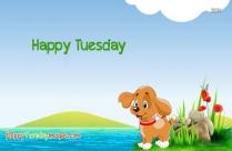 Happy Tuesday Puppy
