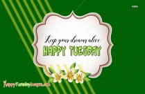 Happy Tuesday Quotes For Work