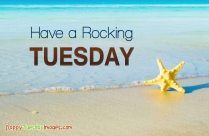 Have A Rocking Tuesday