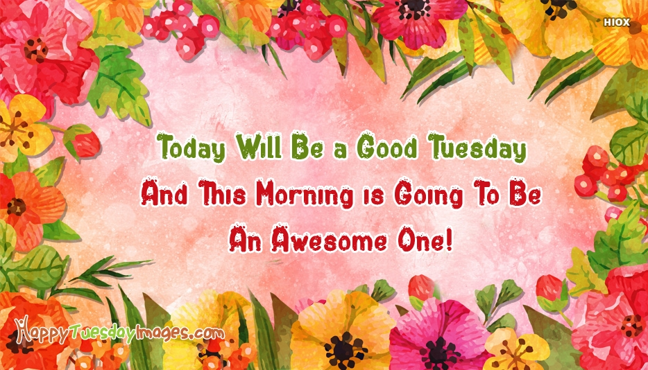 Awesome Happy Tuesday Images