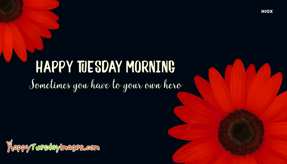 Tuesday Morning Quotes
