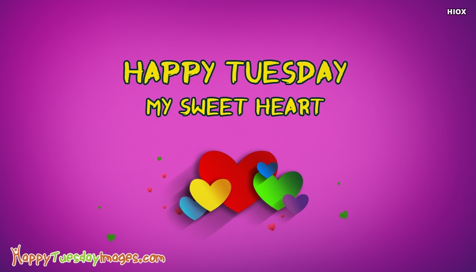 Tuesday Wishes To Sweetheart - Happy Tuesday Images for SweetHeart